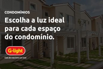 Escolha a luz ideal para cada espaço do condomínio.