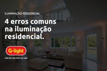4 erros comuns na iluminação residencial.