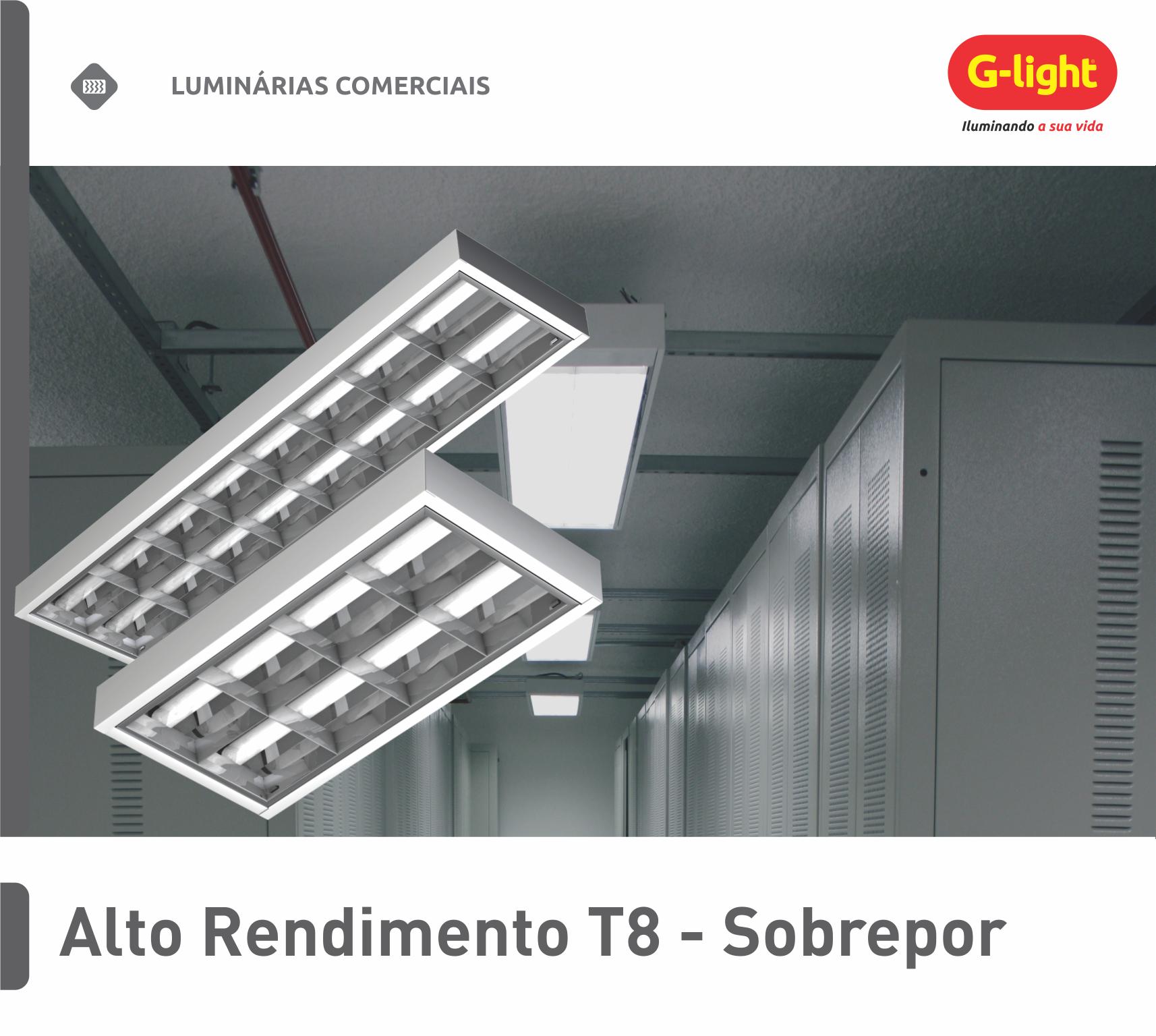 Luminária de Alto Rendimento T8 - Sobrepor
