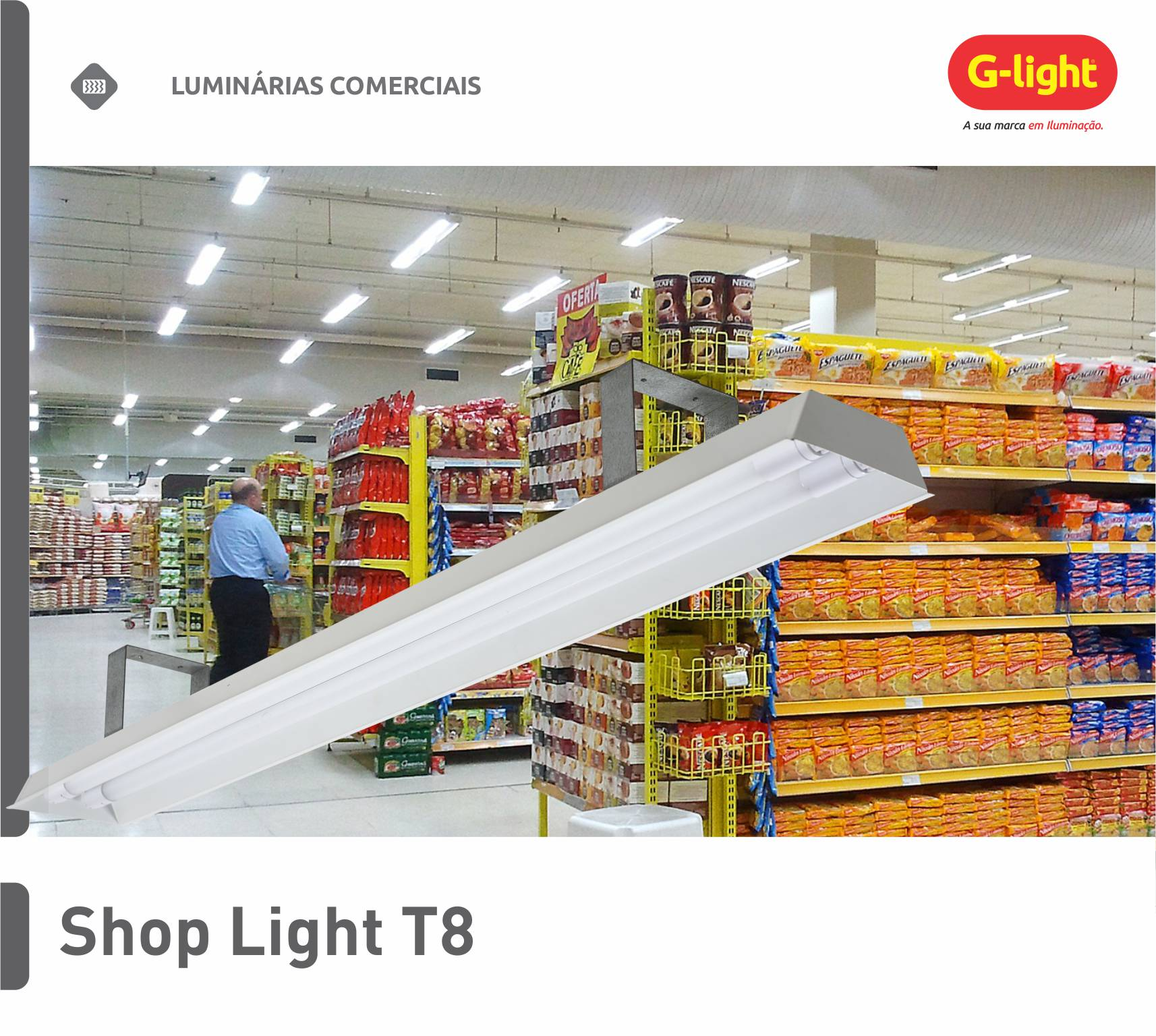Luminária Shop Light T8